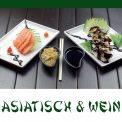 Genussabend Asiatisch & Wein